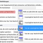 Outlook: Ursprüngliche Nachricht beim Antworten einrücken