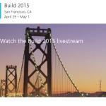 Entwickler-Konferenz Build 2015: Hier geht's zum Live-Stream