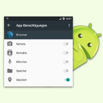 Berechtigungen für Apps in Android 6.0 widerrufen